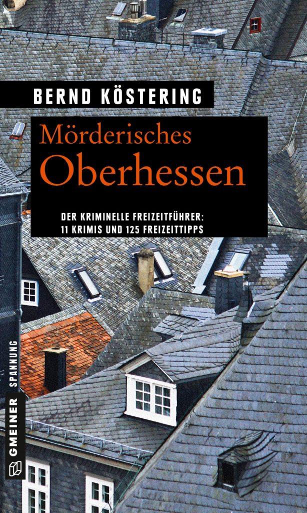 Buchcover Mörderisches Oberhessen Bernd Köstering