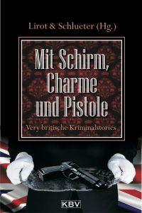 Mit Schirm, Charme und Pistole, Bernd Köstering