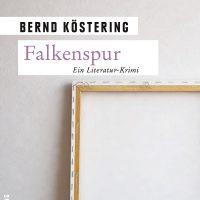 Buchcover Falkenspur, Ausschnitt, Bernd Köstering