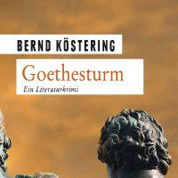 Buchcover Goethesturm, Ausschnitt, Bernd Köstering
